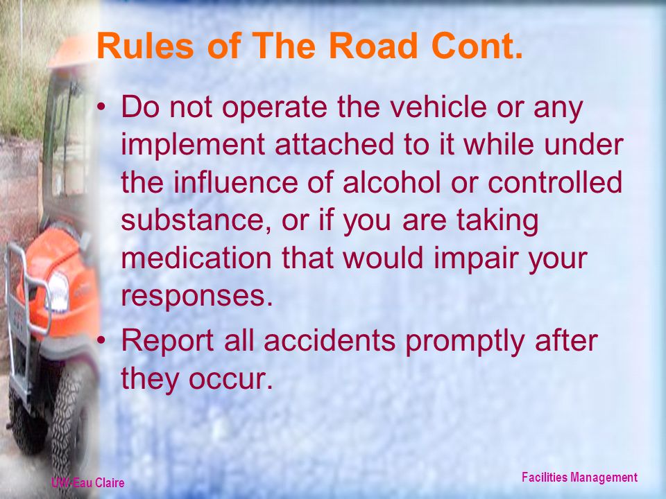 UW-Eau Claire Facilities Management Rules of The Road Cont.