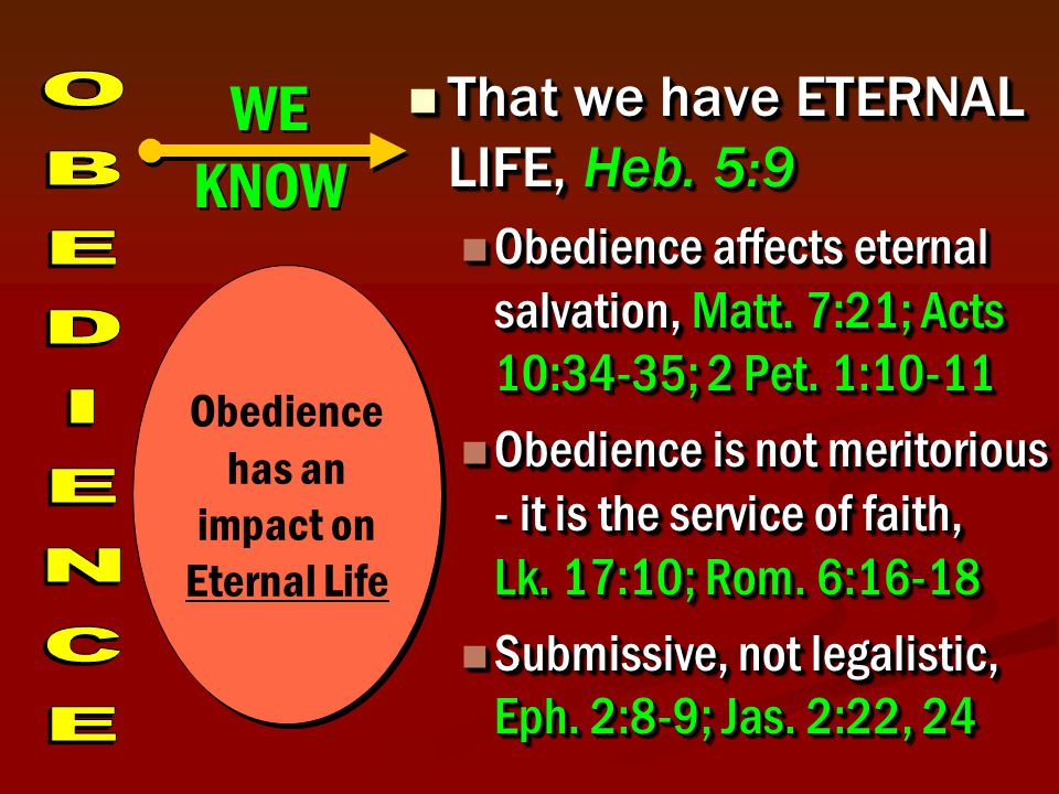 That we have ETERNAL LIFE, Heb. 5:9 That we have ETERNAL LIFE, Heb.