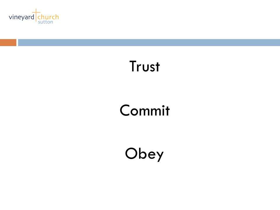 Obey Trust Commit