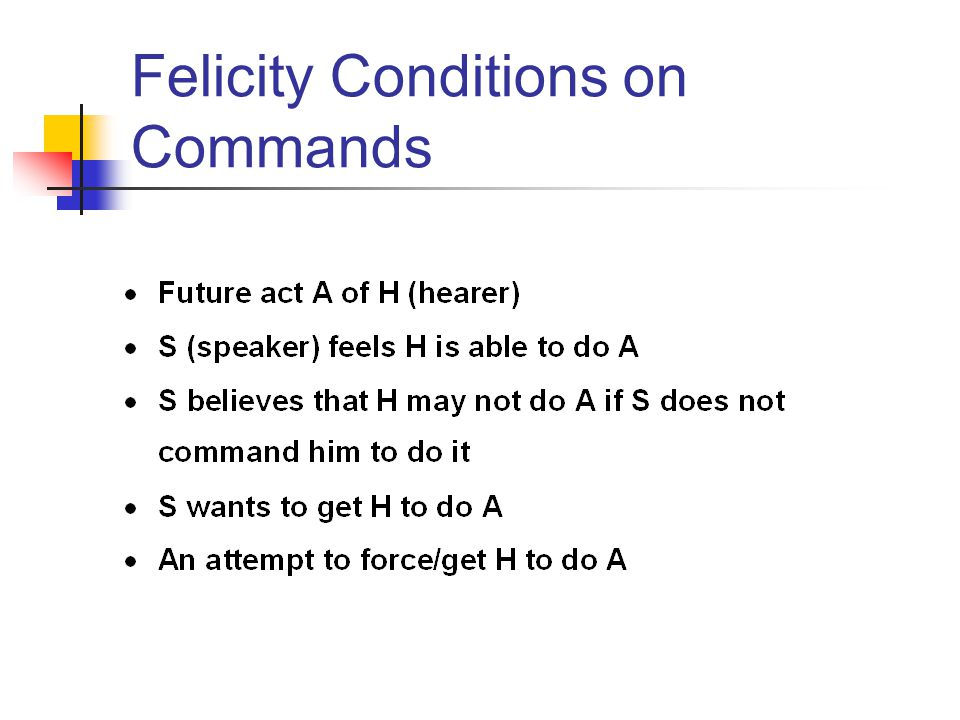 Felicity Conditions on Commands