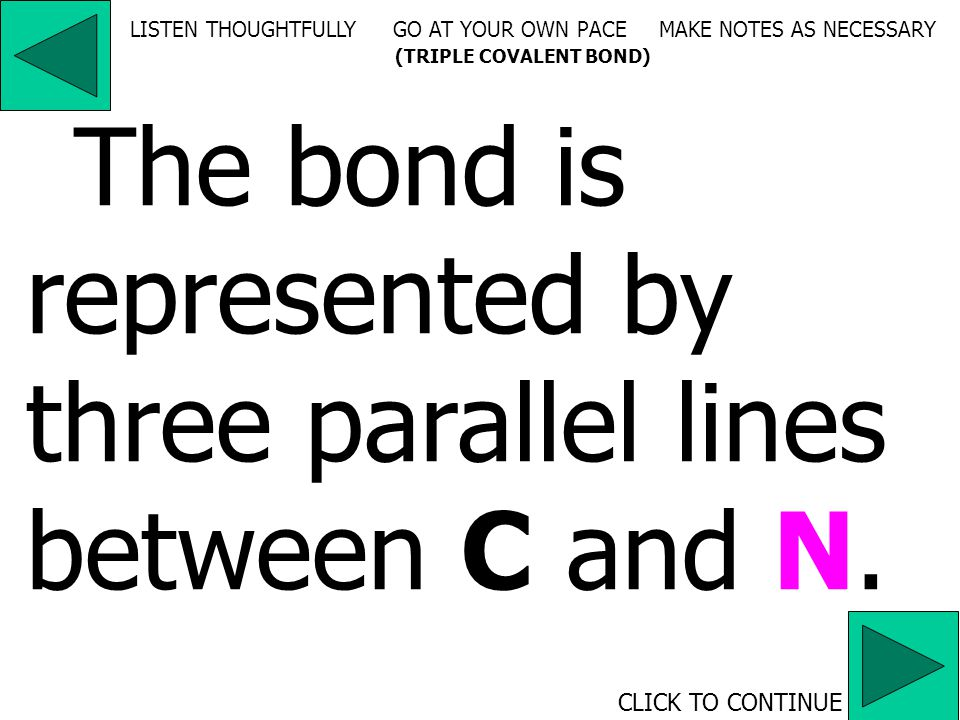 CLICK TO CONTINUE LISTEN THOUGHTFULLY GO AT YOUR OWN PACE MAKE NOTES AS NECESSARY (DOUBLE COVALENT BOND) The bond is represented by two parallel lines between two Os.