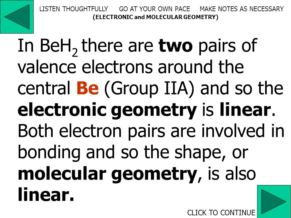 A region of high electron density may be a single bond, a double bond, a triple bond or a nonbonding electron pair.