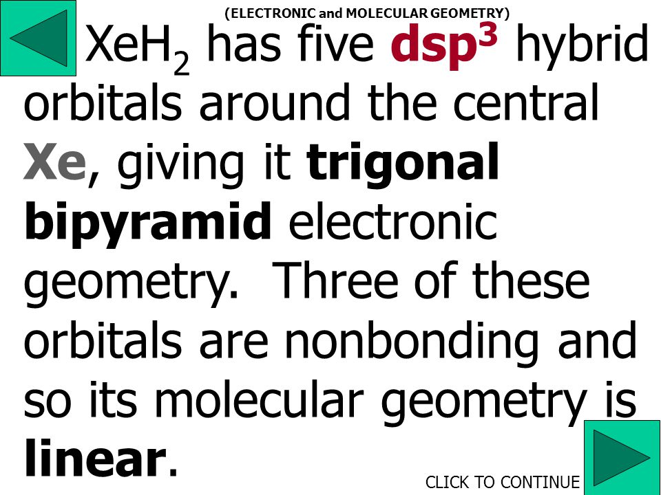 ICl 3 has five dsp 3 hybrid orbitals around the central I (Group VIIA), giving it trigonal bipyramid electronic geometry.