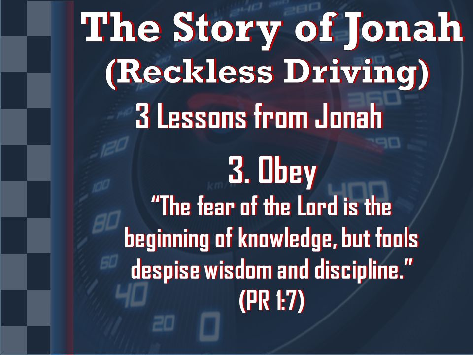 3 Lessons from Jonah3 Lessons from Jonah 3. Obey3.