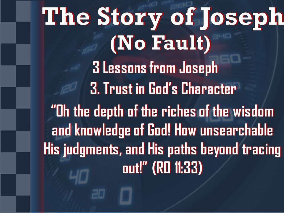 3 Lessons from Joseph3 Lessons from Joseph 3. Trust in God's Character3.