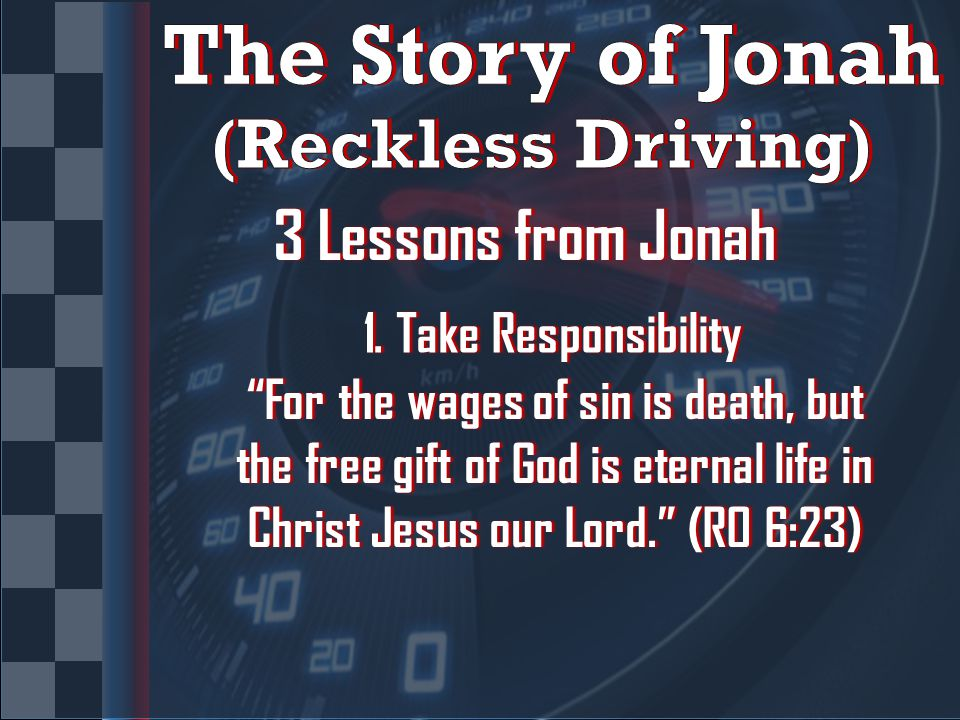 3 Lessons from Jonah3 Lessons from Jonah 1. Take Responsibility1.