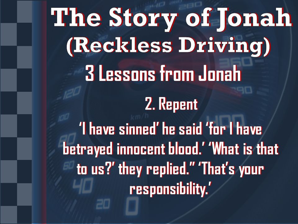 3 Lessons from Jonah3 Lessons from Jonah 2. Repent2.