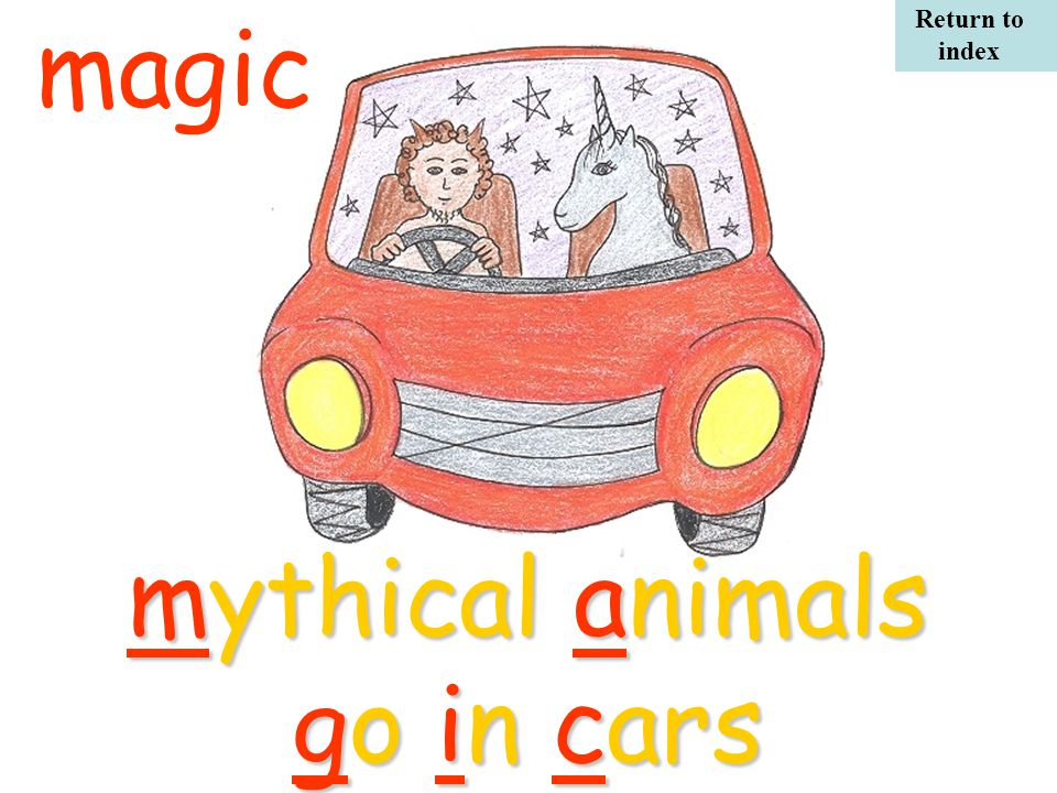 mythical animals go in cars magic Return to index