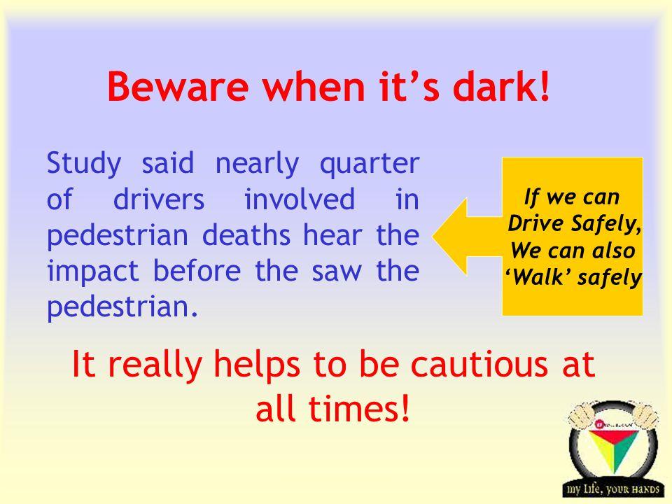 Transportation Tuesday Beware when it's dark.
