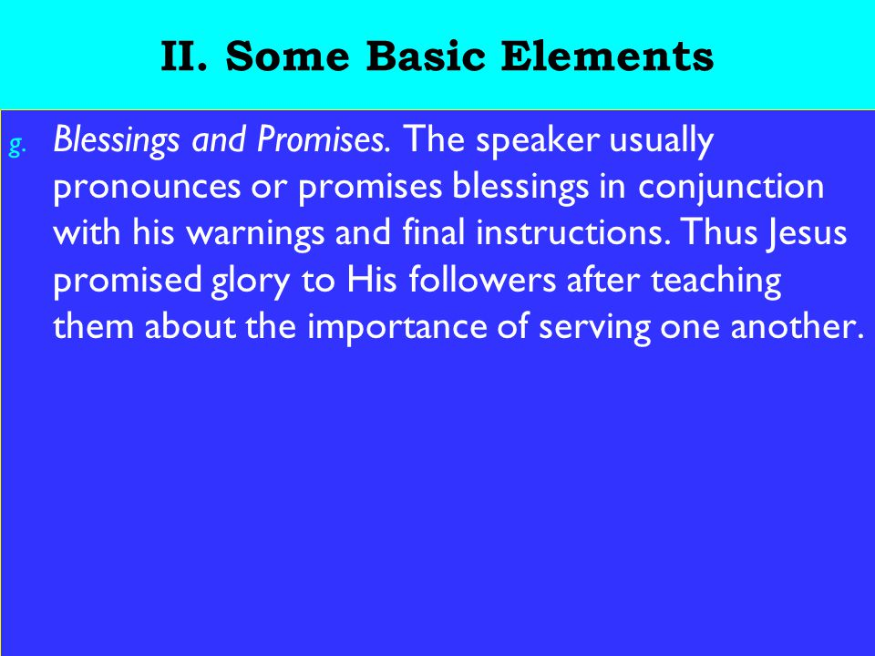 19 II. Some Basic Elements g. Blessings and Promises.