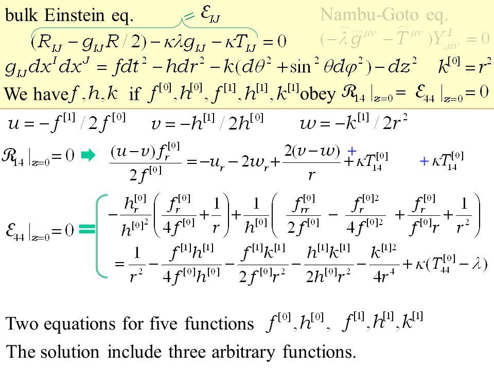uu vv 2v2v 2w2w 2 2  u r 2wr2wr   u ( ) ( v  w ) bulk Einstein eq.