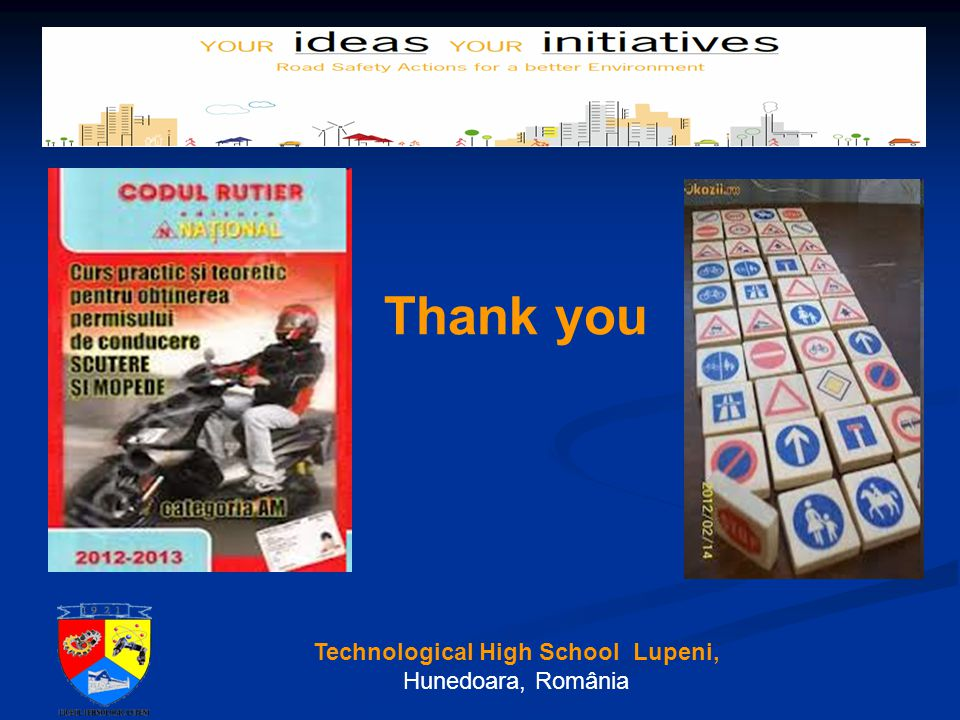 Thank you Technological High School Lupeni, Hunedoara, România
