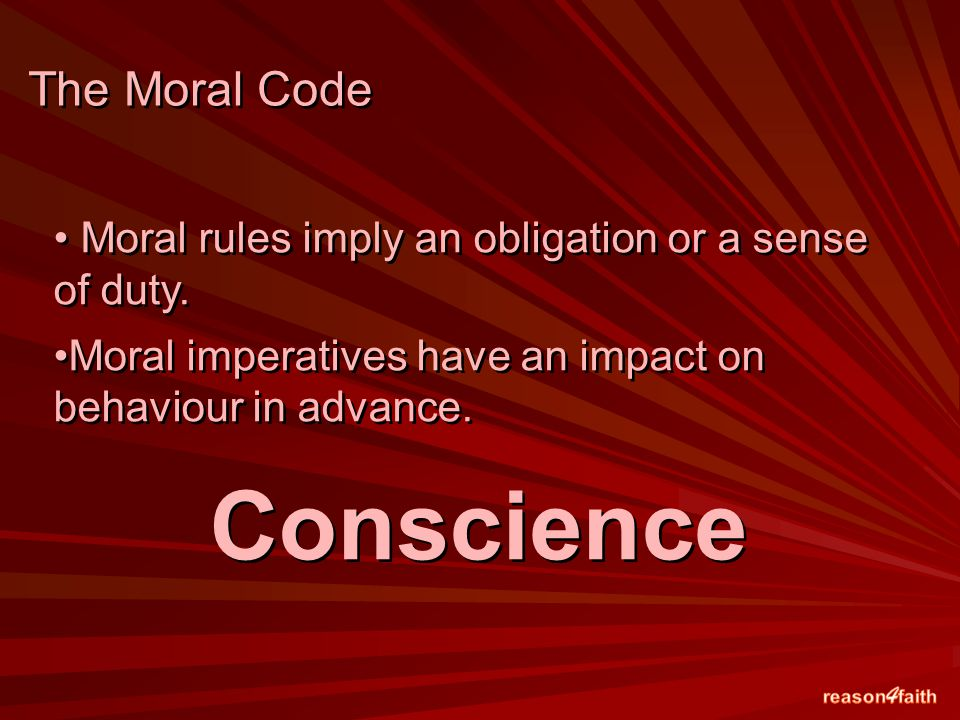 Moral rules imply an obligation or a sense of duty.