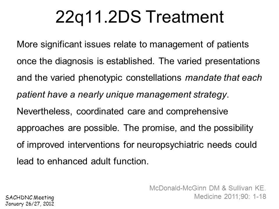 More significant issues relate to management of patients once the diagnosis is established. The varied presentations and the varied phenotypic constel