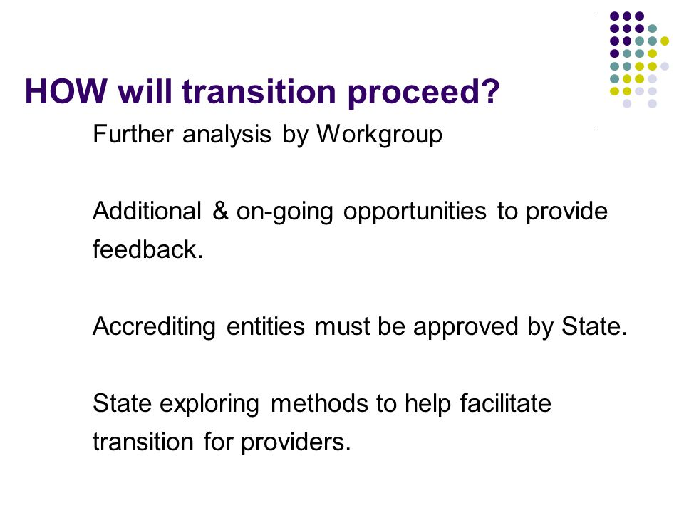 HOW will transition proceed.