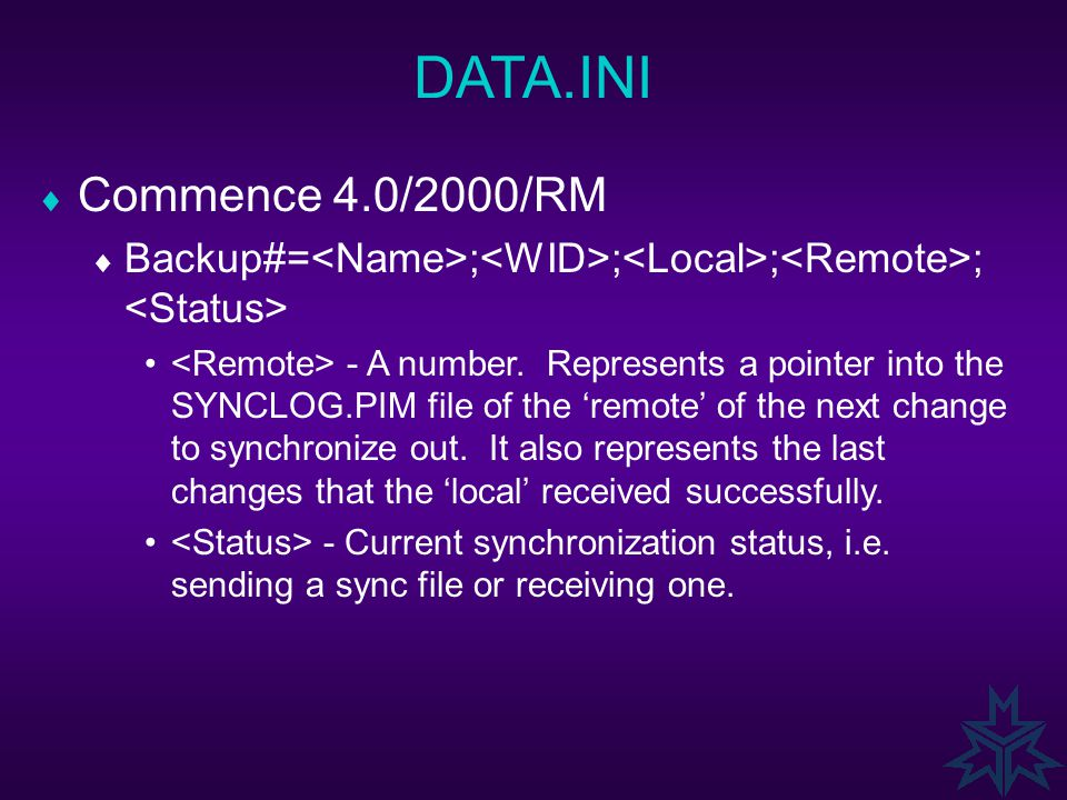 DATA.INI  Commence 4.0/2000/RM  Backup#= ; ; ; ; - Same as 3.x. - Same as 3.x, except the number is displayed in Hex. - A number. Represents a point