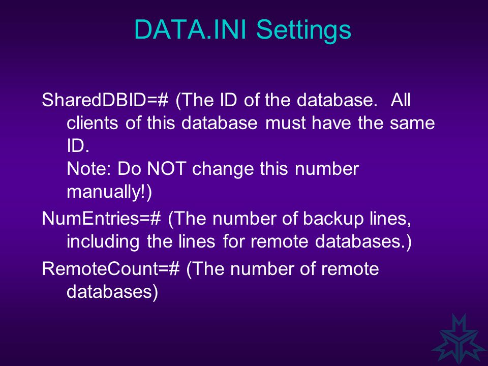 [Workgroup] Enable=# (possible values: 0 or blankstandalone database 1remote database 2base database 3client database 4server database Note: Do NOT ch