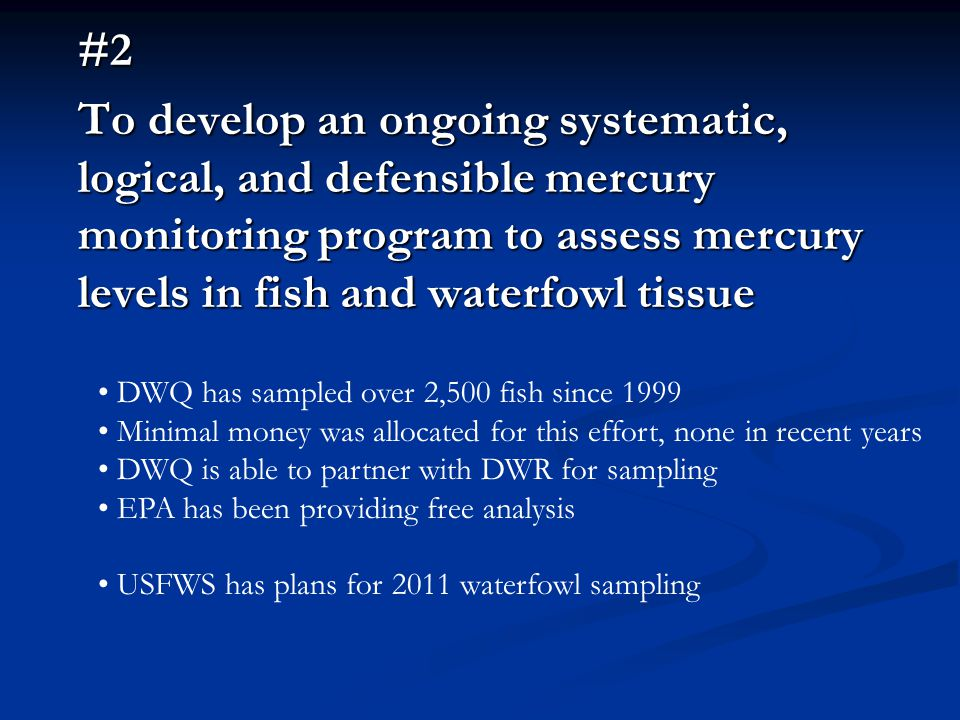 #3 To share technical information, data, and results of any investigations on mercury Strength of the Workgroup Wide range of topics have been presented All are available on the website
