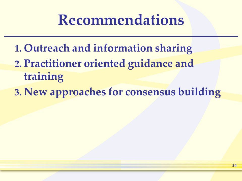 34 Recommendations 1. Outreach and information sharing 2.