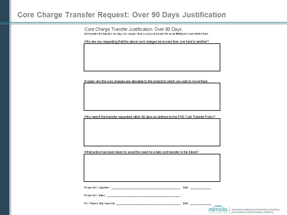 Core Charge Transfer Request: Over 90 Days Justification