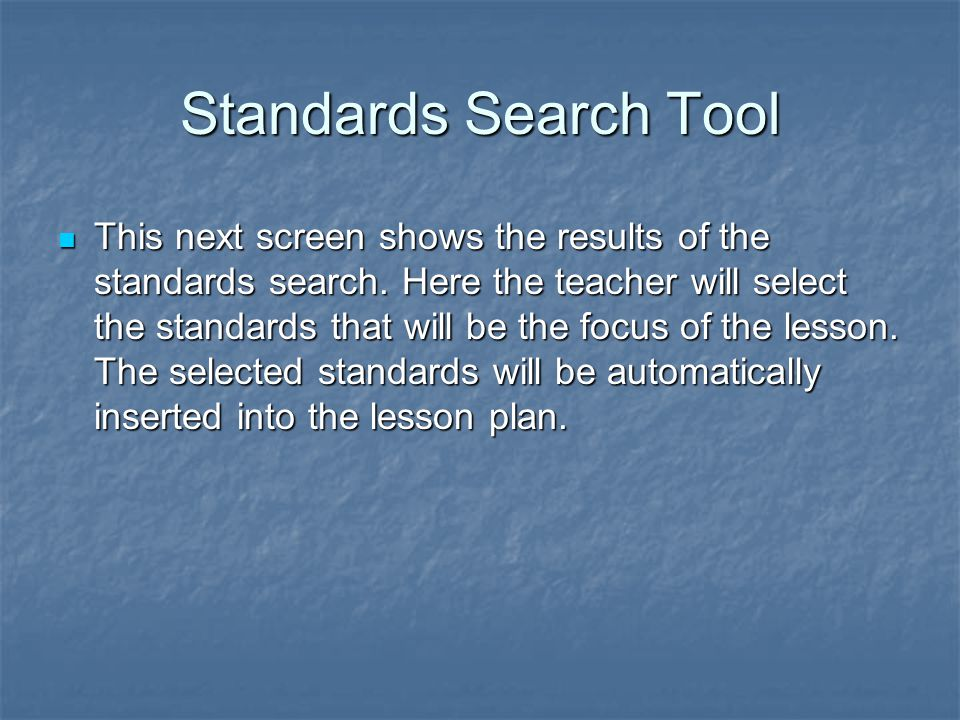 This next screen shows the results of the standards search.