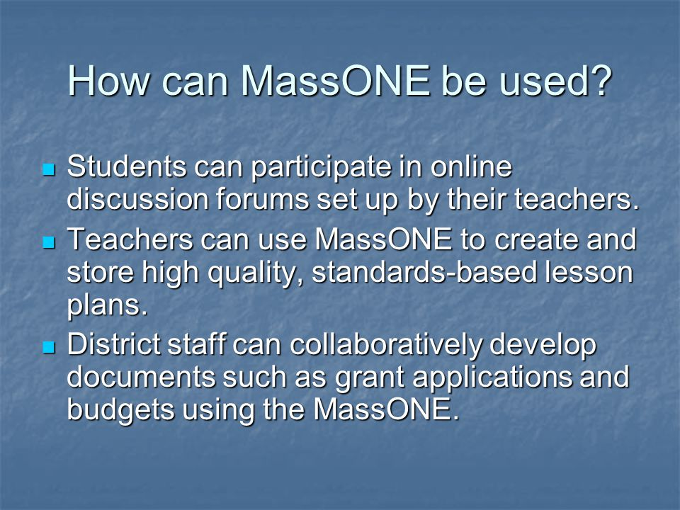 How can MassONE be used.