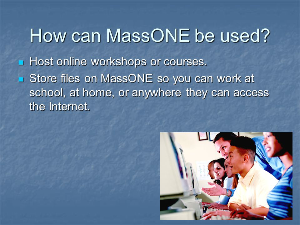 How can MassONE be used. Host online workshops or courses.