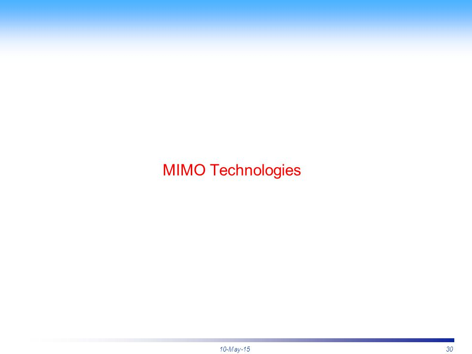 10-May-1530 MIMO Technologies