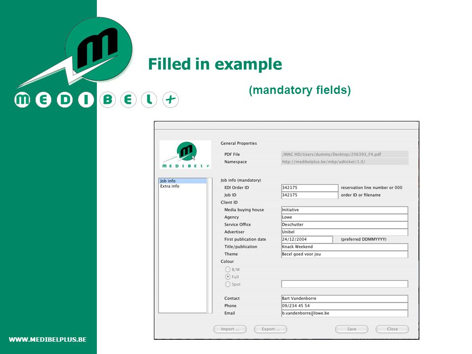 WWW.MEDIBELPLUS.BE (mandatory fields) Filled in example
