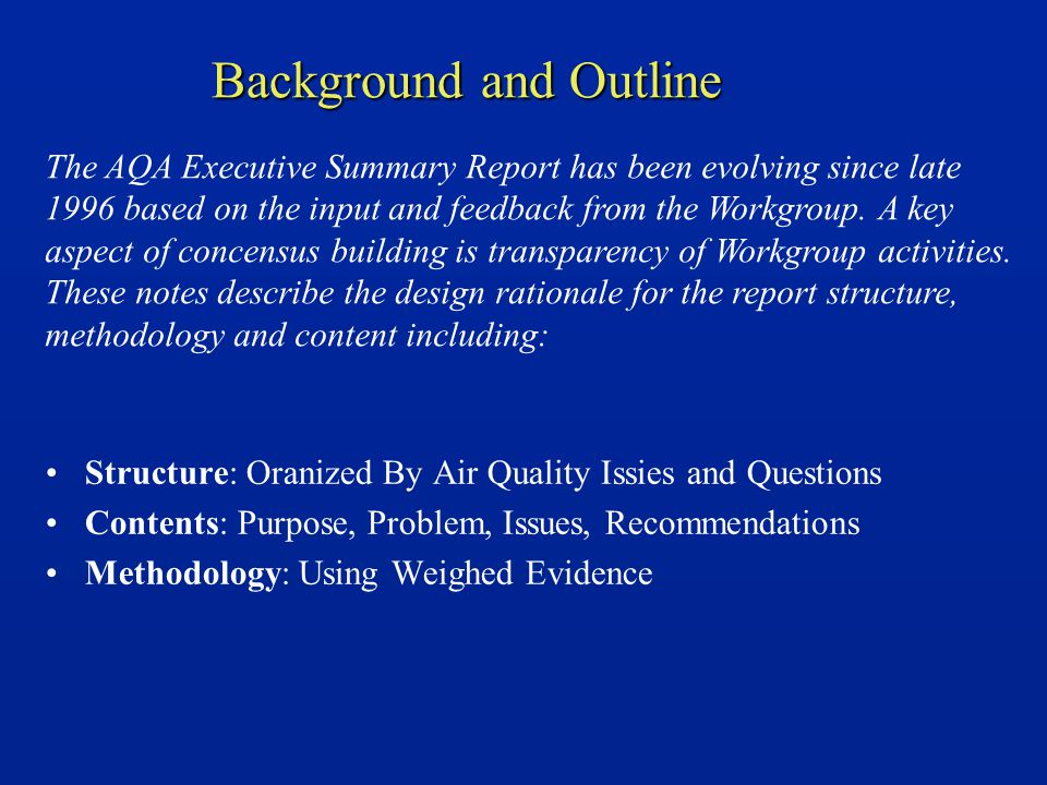 Report Structure: Organization by AQ Issues/Questions The technical knowledge on atmospheric ozone is organized either by processes, (e.g.