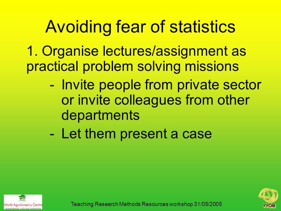 Avoiding fear of statistics 1.
