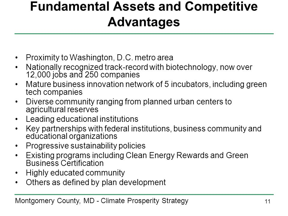11 Montgomery County, MD - Climate Prosperity Strategy Fundamental Assets and Competitive Advantages Proximity to Washington, D.C.