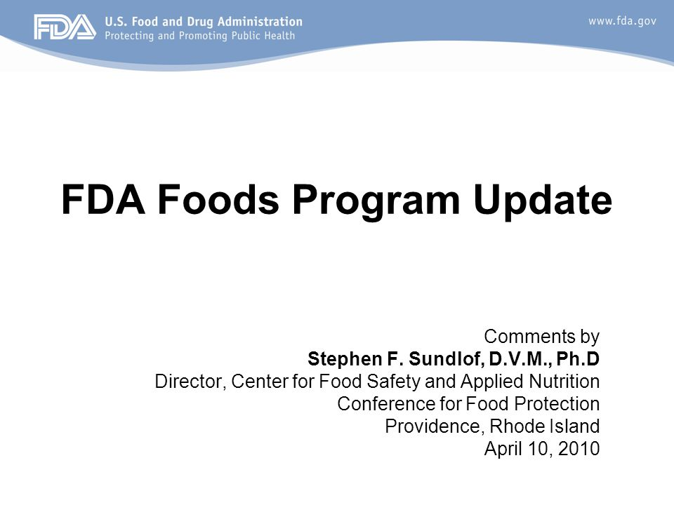 FDA Foods Program Update Comments by Stephen F.