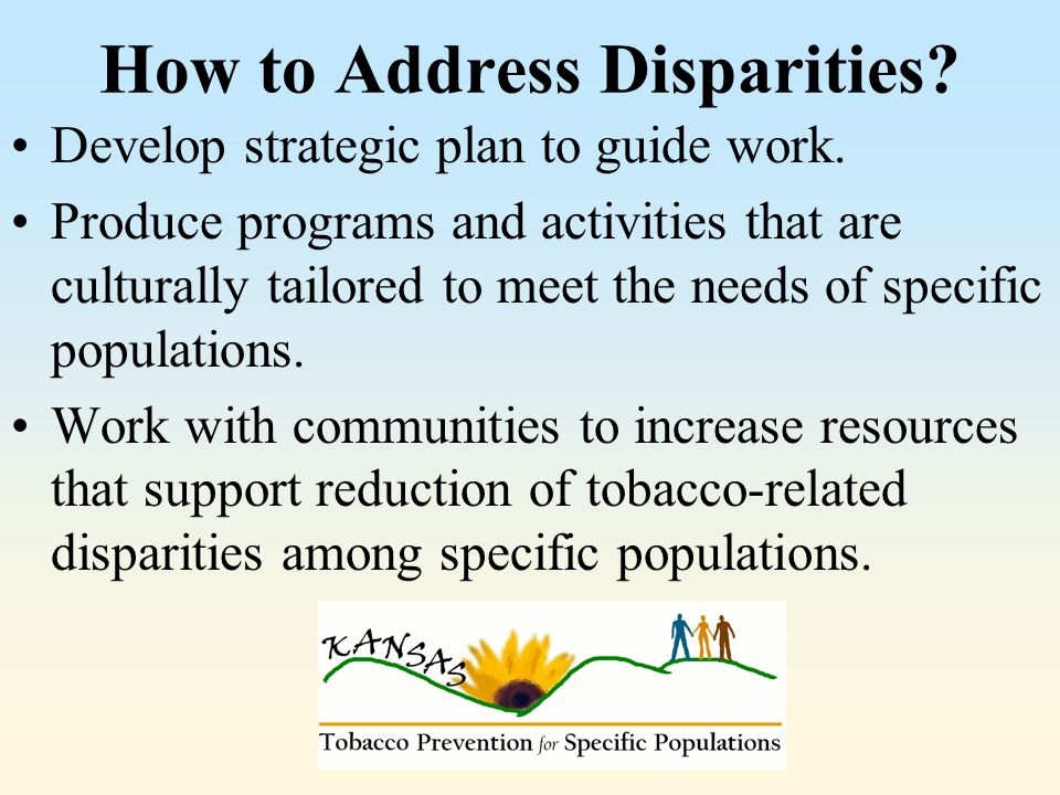 How to Address Disparities.Develop strategic plan to guide work.