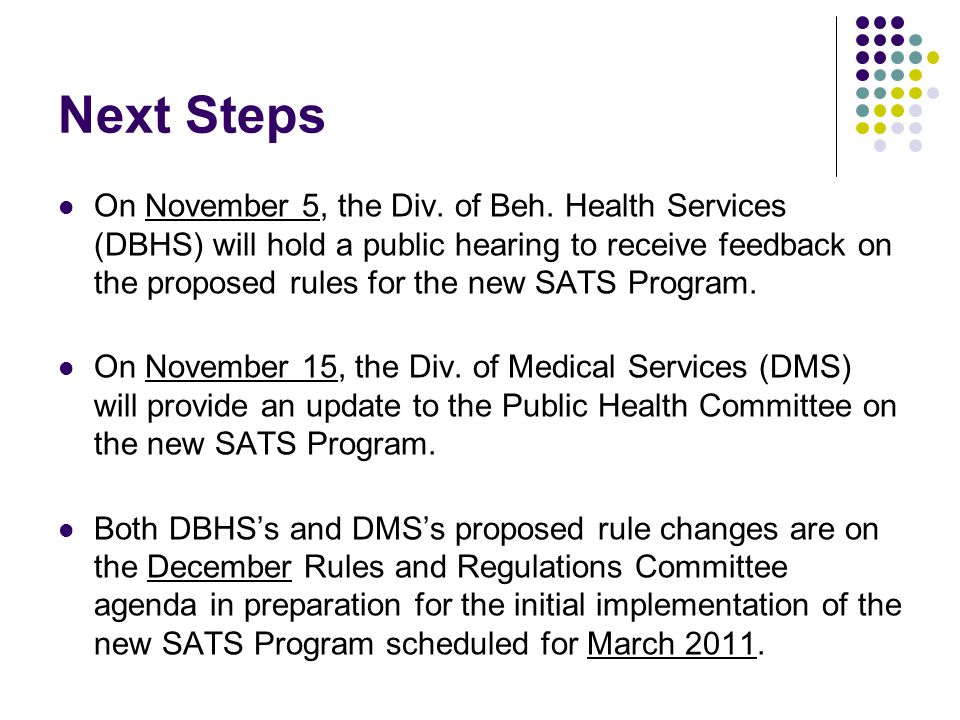 Next Steps On November 5, the Div. of Beh.