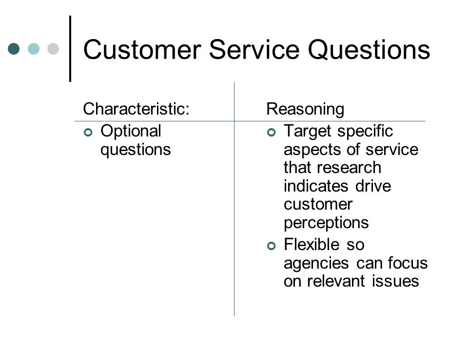 Reporting Customer Segmentation ~ The 4 C's ~ Clients* - Those who fund the service or program Compliers - Those on the receiving end of enforcement activities Consumers - The end users of an agency's programs, services, or information Constituents - Those who have some vested interest in the agency's work * not the traditional definition of clients