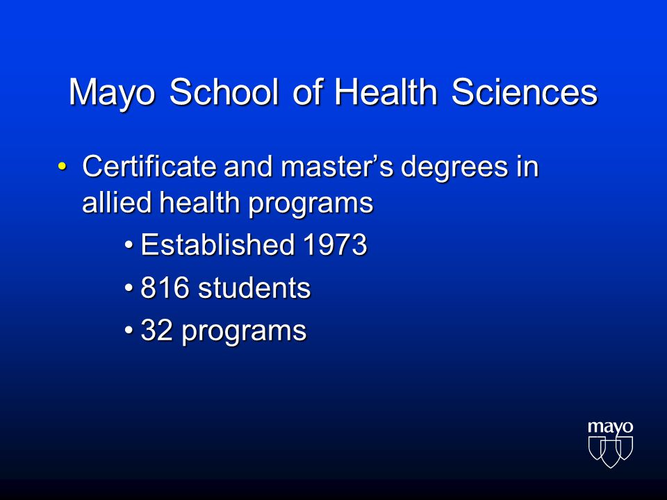 Mayo School of Health Sciences Certificate and master's degrees in allied health programsCertificate and master's degrees in allied health programs Es