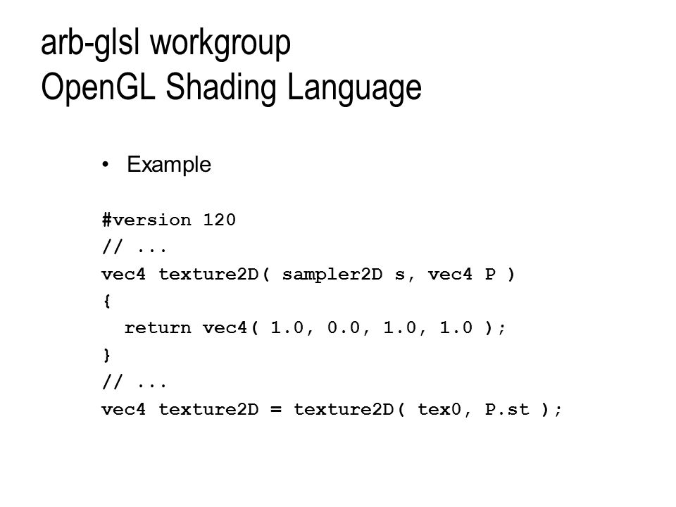 arb-glsl workgroup OpenGL Shading Language Example #version 120 //...