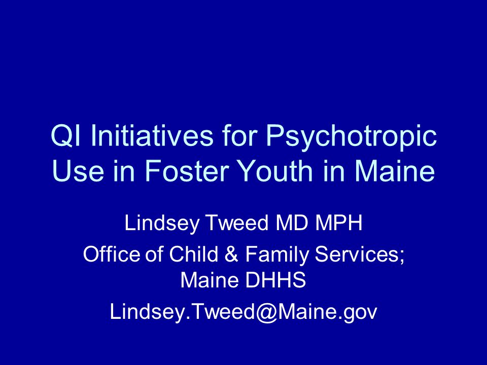 Sixteen State Collaborative Antipsychotic Study This study occurred before the more recent focus on all psychotropics in foster youth Focus was on all Medicaid beneficiaries; not just foster youth Data analysis covered 2004-2007