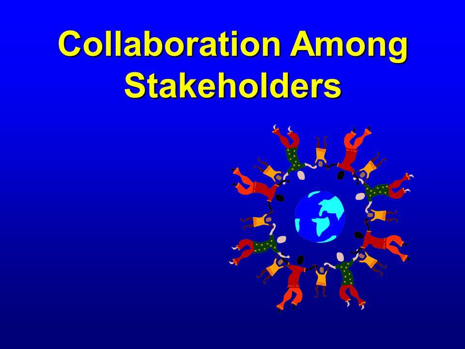 Collaboration Among Stakeholders