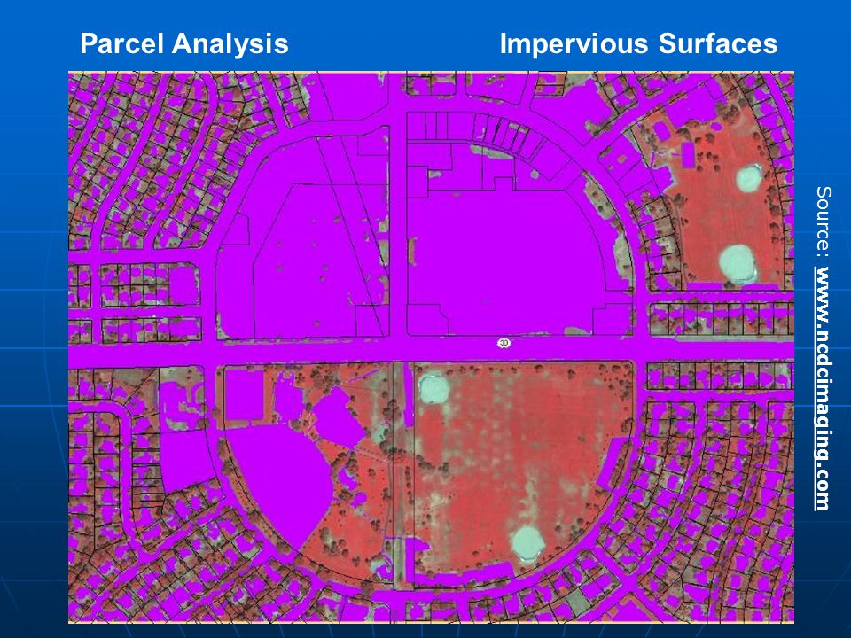 Impervious SurfacesParcel Analysis Source: www.ncdcimaging.com