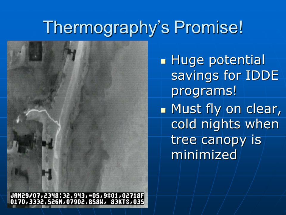 Thermography's Promise. Huge potential savings for IDDE programs.