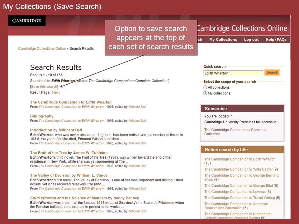 My Collections (Save Search) Option to save search appears at the top of each set of search results Option to save search appears at the top of each s