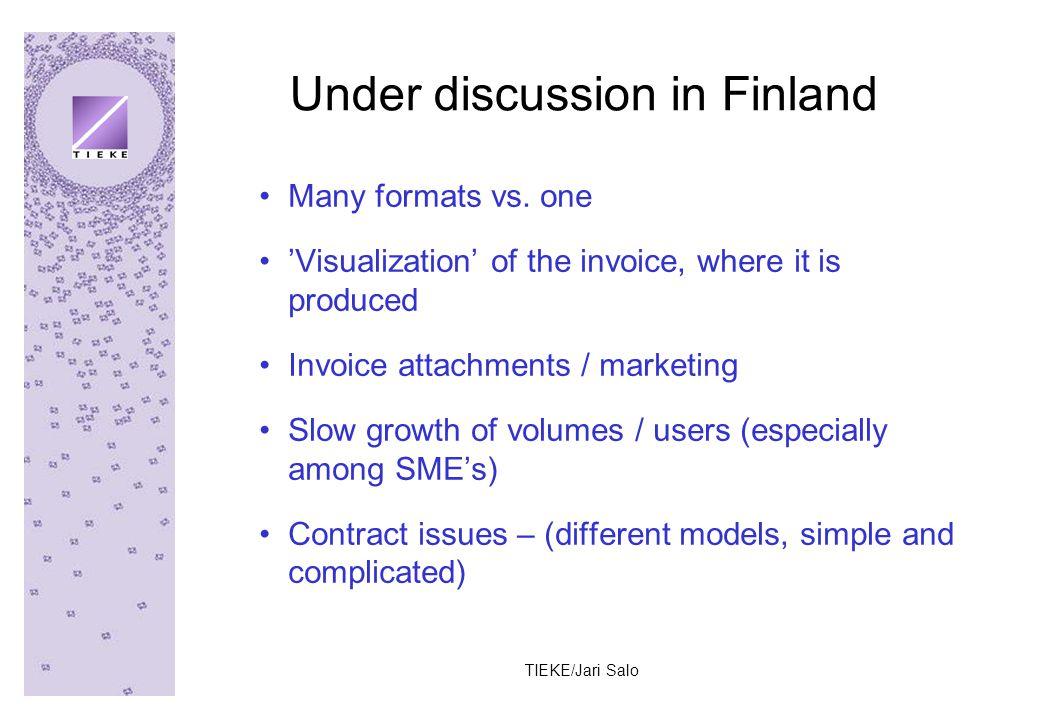 TIEKE/Jari Salo Under discussion in Finland Many formats vs.