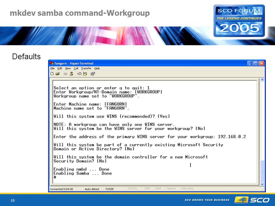 10 mkdev samba command-Workgroup Defaults