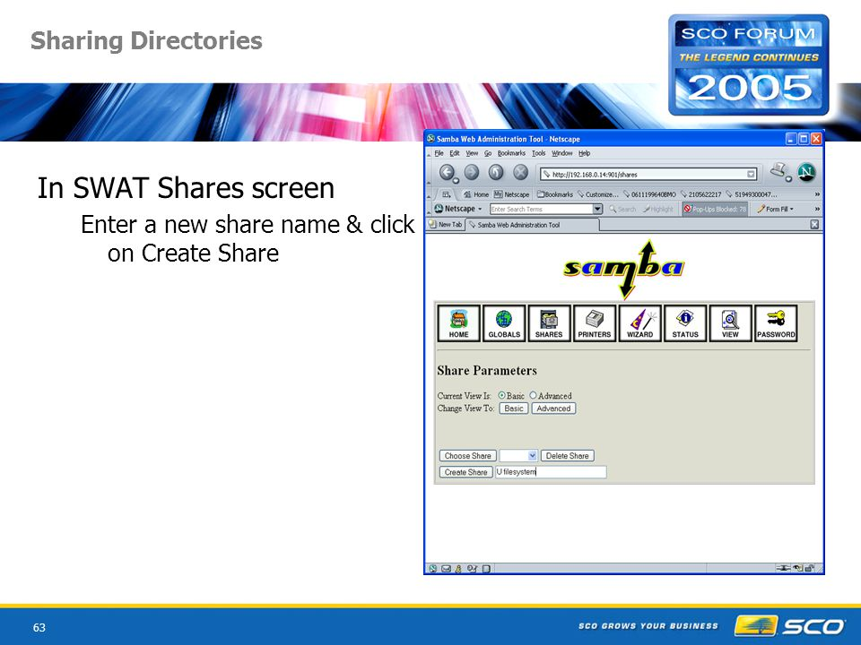 63 Sharing Directories In SWAT Shares screen Enter a new share name & click on Create Share