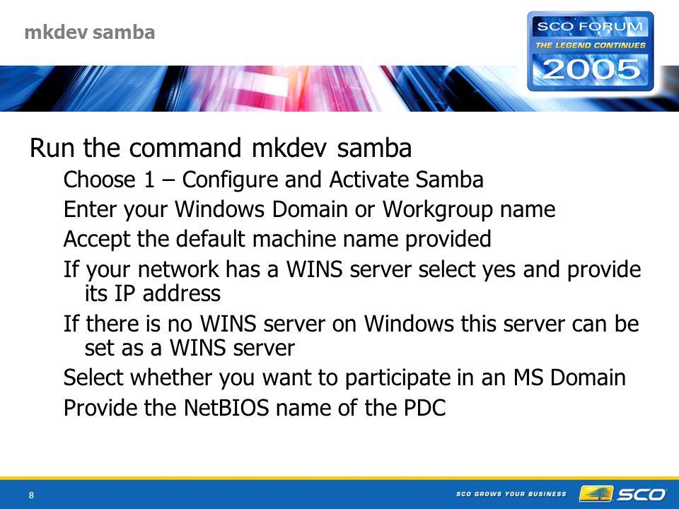 9 mkdev samba command - Workgroup