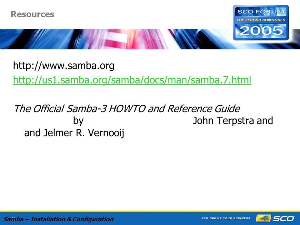 89 Resources http://www.samba.org http://us1.samba.org/samba/docs/man/samba.7.html The Official Samba-3 HOWTO and Reference Guide by John Terpstra and and Jelmer R.
