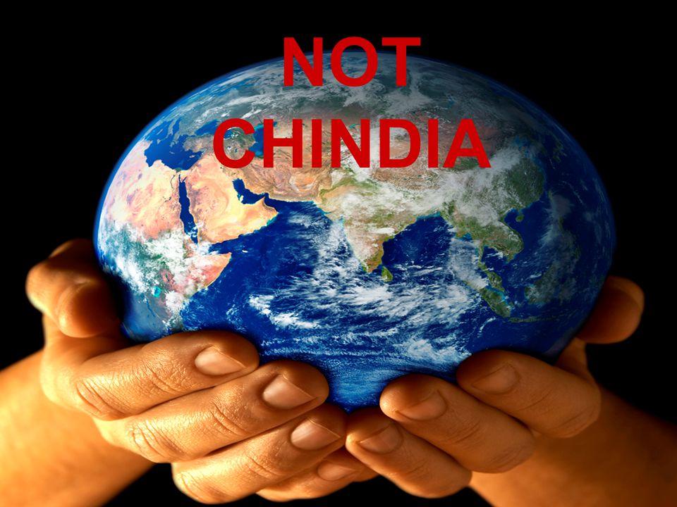 NOT CHINDIA