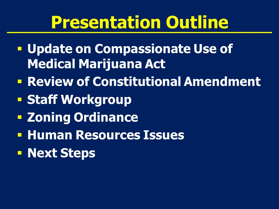 Compassionate Medical Cannabis Act Charlotte's Web SB1030 - Cannabis  Patients and legal representative possess & purchase low-THC cannabis  Suffering from cancer or other medical condition produces seizures  Creates standard of care  Physicians must complete 8-hour course by FMA or FOMA